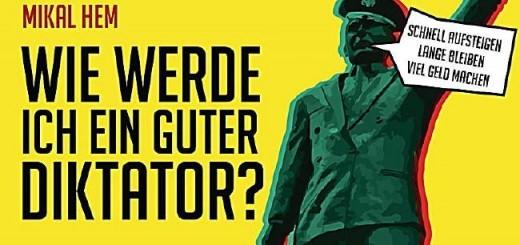 mikal_hem-wie_werde_ich_ein_guter_diktator-teaser