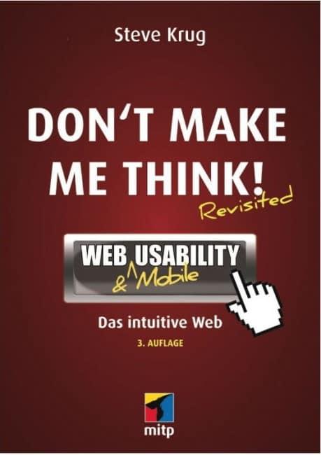 Steve Krug - Don't Make Me Think Revisited - Web Usability und Mobile