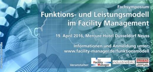 """Am 19. April findet in Düsseldorf das Fachsymposium """"Funktions- und Leistungsmodell im Facility Management"""" von Der Facility Manager statt"""