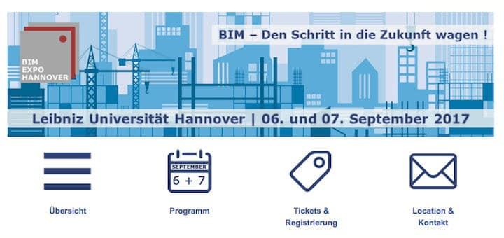 Unter dem Titel BIM-Expo 2017 findet im September an der Uni Hannover ein BIM-Symposium statt