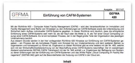 Die Neuauflage der Richtlinie GEFMA 420 Einführung von CAFM-Systemen fasst kurz und napp alles Wichtige von der Planung bis zum Betrieb einer Software für das FM zusammen