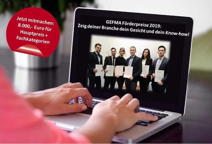 Ab sofort können sich Studienabsolventen und Doktoranden mit ihren Abschlussarbeiten um den GEFMA Förderpreis 2019 bewerben