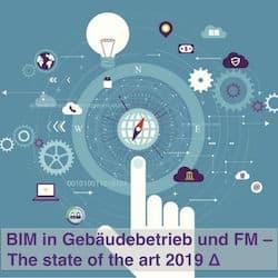 bim im gebäudetebtrieb und fm - state of the art 2019